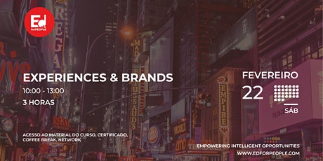 EXPERIENCES & BRANDS bilhetes