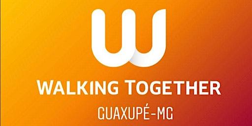 Walking Together Guaxupé - Edição 06