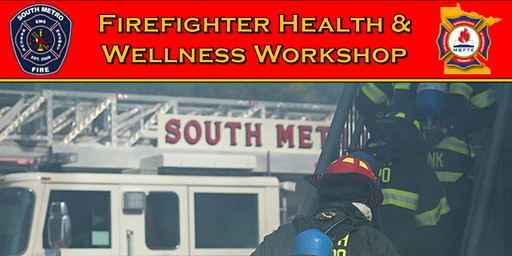 Firefighter Health & Wellness Workshop