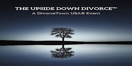 The Upside-Down Divorce Seminar tickets