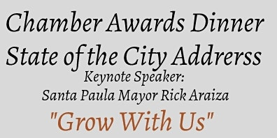 Santa Paula Chamber of Commerce Awards / State of the City Address