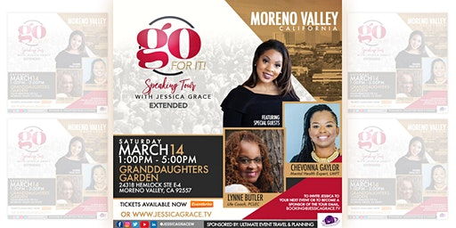 Moreno Valley: Go for It Tour with Jessica Grace, featuring Guest Speakers Chevonna Gaylor & Lynne Butler