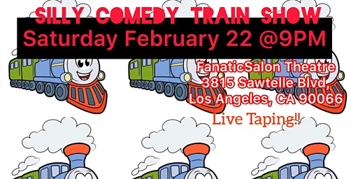 Silly Comedy Train Show @9pm hosted by Nancy Bellany &Friends