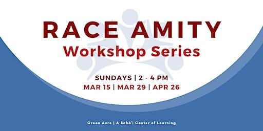 RACE  AMITY  Workshop Series