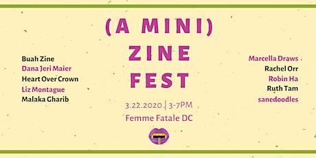 (A Mini) Zine Fest @ Femme Fatale DC tickets