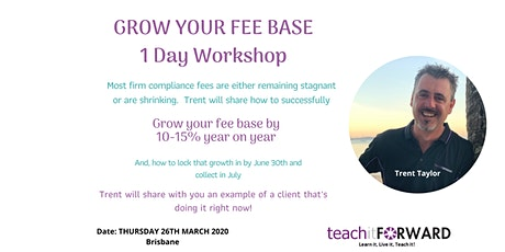 Grow Your Fee Base - 1 Day Workshop - 26 March 2020 tickets