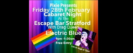 Cabaret At the Escape Bar Stratford tickets