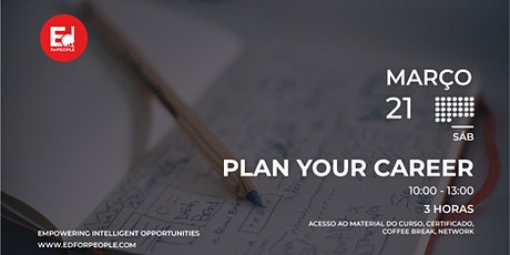 PLAN YOUR CAREER bilhetes