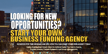 Start your Own Business Funding Agency Denver CO tickets