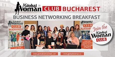 GLOBAL WOMAN CLUB BUCHAREST: BUSINESS NETWORKING BREAKFAST - APRIL tickets
