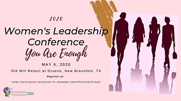 2020 Women's Leadership Conference: You Are Enough