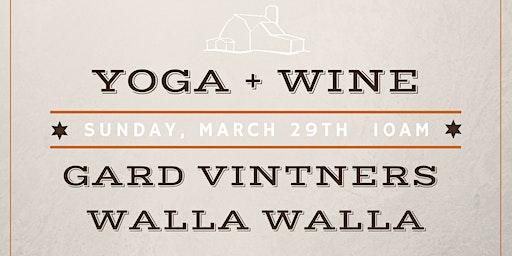 Yoga + Wine at Gard Vintners WALLA WALLA