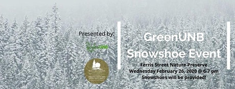 GreenUNB Snowshoe Event tickets