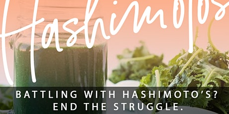 Suffering from Hypothyroidism or Hashimoto's? End the Struggle  tickets