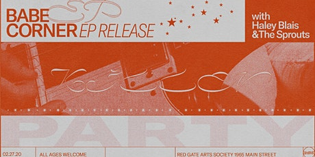 Babe Corner EP Release with Haley Blais and The Sprouts tickets