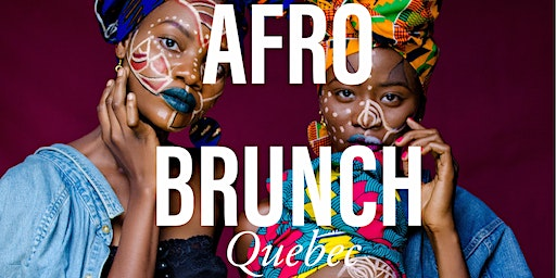 Afro Brunch QC