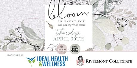 BLOOM 2020: an event for all moms with a focus on new & expecting moms tickets