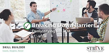 Skill Builder: Breaking Down Barriers tickets