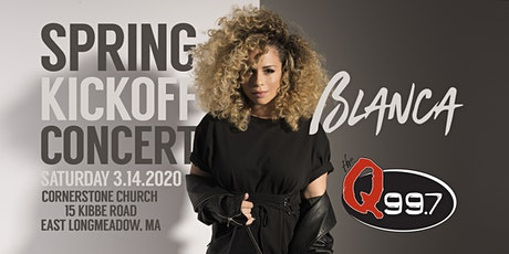 The Q 99.7 Spring Kick-Off with Blanca tickets
