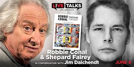 Robbie Conal & Shepard Fairey in conversation with Jim Daichendt