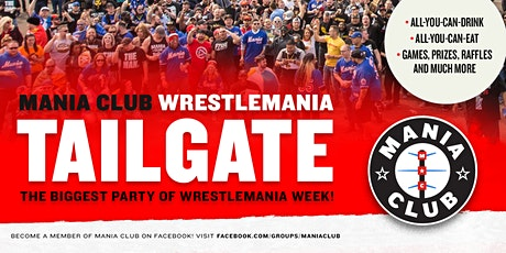 Wrestlemania 36 Tailgate by Mania Club tickets