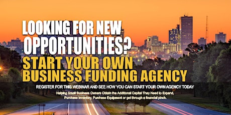 Own Business Funding Agency Columbia SC tickets