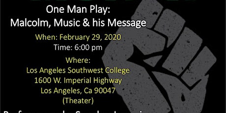 Malcolm X, Music & His Message tickets