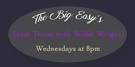 Team Trivia with Willie Wright at Big Easy Downtown Raleigh tickets