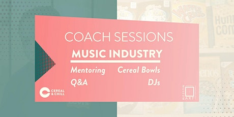 OSCAM x Cereal & Chill: Coach Sessions #1 Music Industry tickets