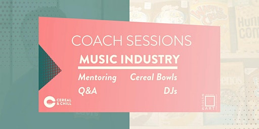 OSCAM x Cereal & Chill: Coach Sessions #1 Music Industry