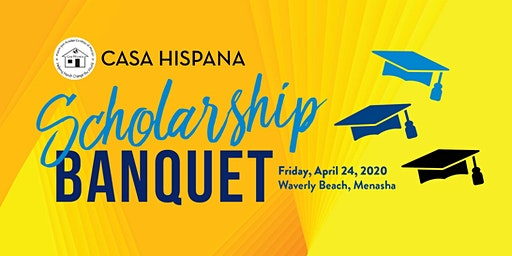 Casa Hispana 28th Annual Scholarship Event