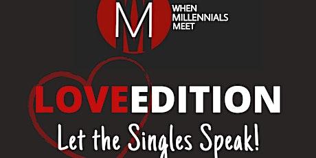WMM Love Edition - Let the Singles Speak! tickets