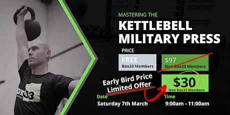 Mastering the Kettlebell Military Press tickets