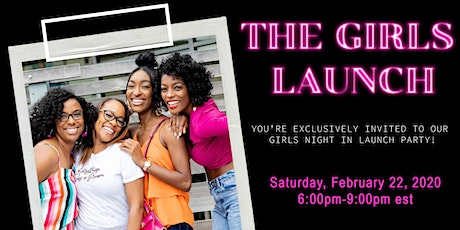 The Girl's Launch! tickets