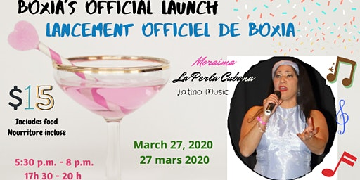 BoXia's Official Launch & Networking Event / Lancement officiel de BoXia