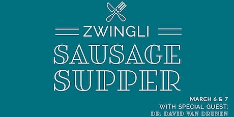 2020 Zwingli Sausage Supper & Seminar: Christianity in a Pluralistic World tickets