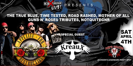 (Appetite For Destruction)The Mother of all Guns N' Roses Tributes & Kreaux tickets