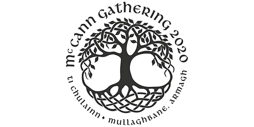McCann Gathering 2020         Mullaghbawn, Northern Ireland