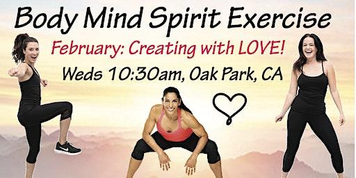 "Creating with Love!!  Body Mind Spirit Exercise ~ ""inten~Sati"""