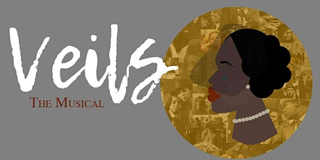 Veils the Musical - Los Angeles  tickets