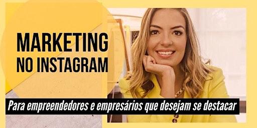 Marketing no Instagram -Manha