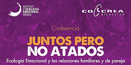 GDL - Conferencia abierta al público: JUNTOS PERO NO ATADOS boletos