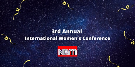 3rd annual International Women's Conference tickets