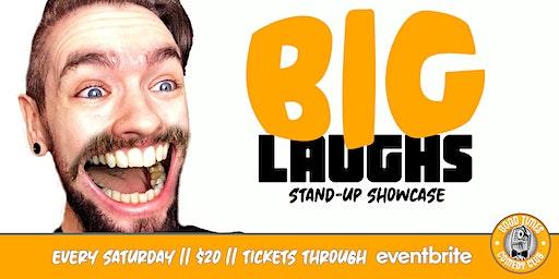 BIG Laughs  - February