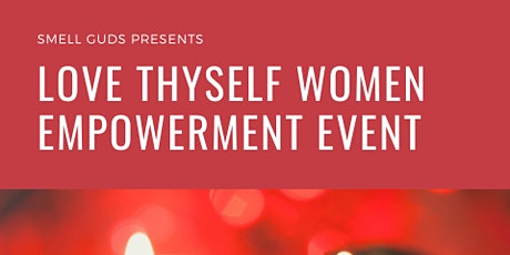 Love Thyself Women Empowerment Event tickets