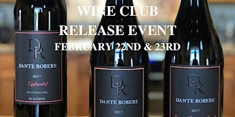DANTE ROBERE  Wine Club Member Event ~ Club Release  2/22  & 2/23 (12-5pm) tickets