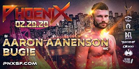 PhoeniX - 02.29.20 - Aaron Aanenson + Bugie #PNXSF tickets