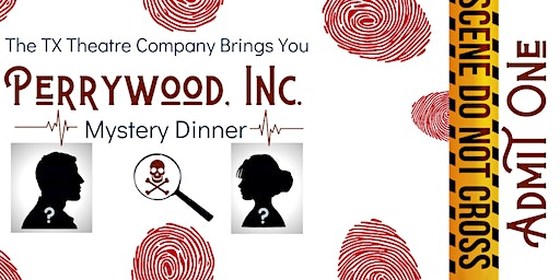 Perrywood, Inc. Mystery Dinner Theatre
