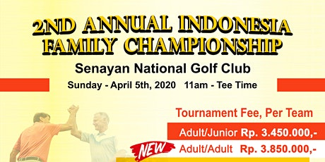2nd Annual Indonesia Family Golf Championship tickets
