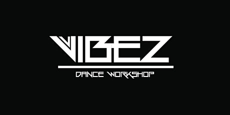 Vibez Dance Workshop  tickets